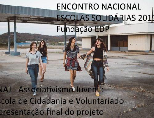 ESCOLAS SOLIDÁRIAS 2019 e FNAJ – Associativismo Juvenil: Escola de Cidadania e Voluntariado