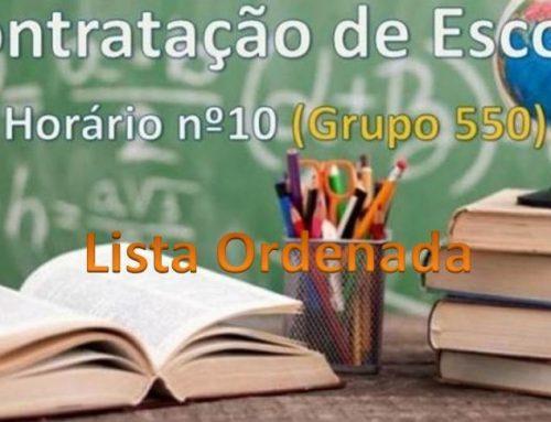 Contratação de Escola – Horário 10 (Grupo 550)